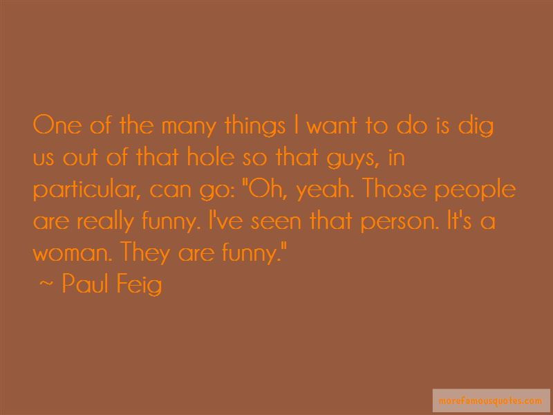 Paul Feig Quotes Pictures 2