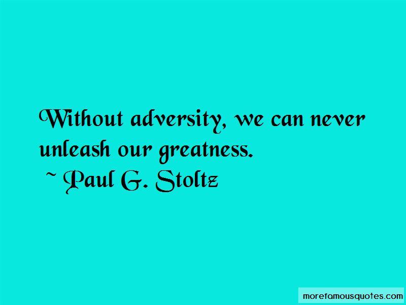 Paul G. Stoltz Quotes