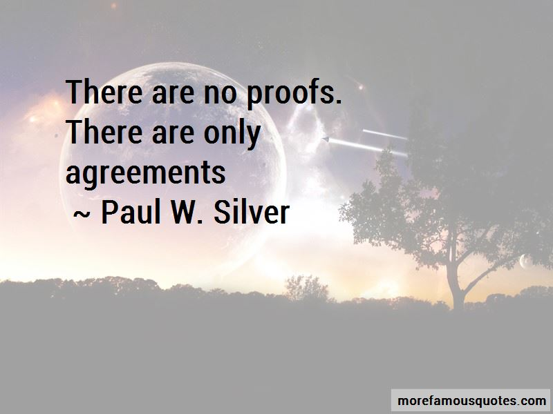 Paul W. Silver Quotes