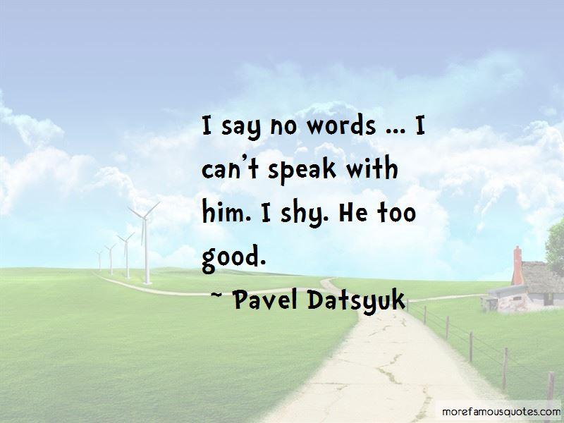 Pavel Datsyuk Quotes Pictures 3