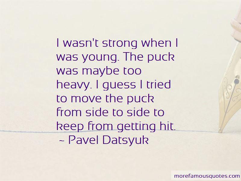 Pavel Datsyuk Quotes