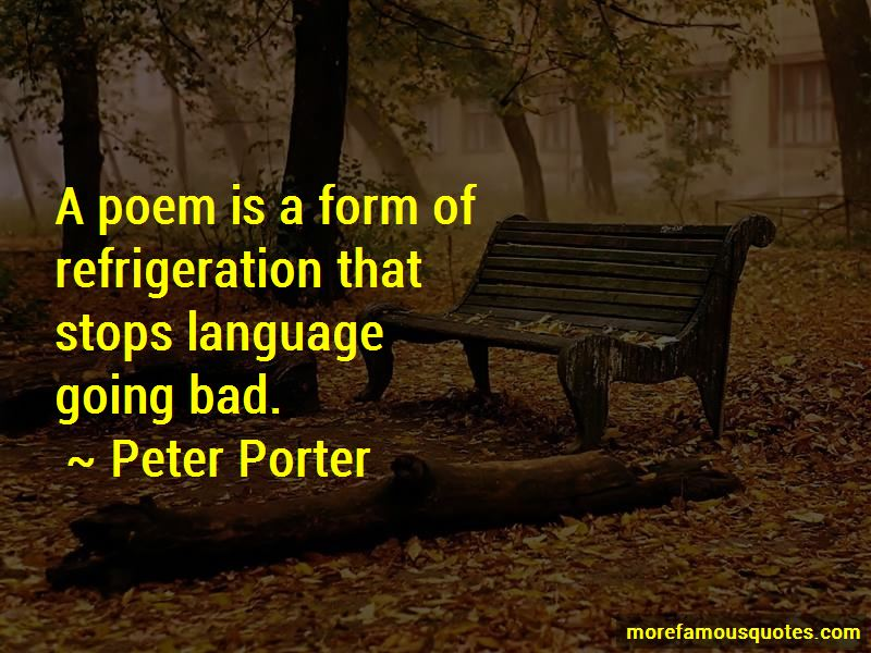 Peter Porter Quotes Pictures 3