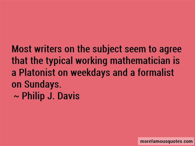 Philip J. Davis Quotes