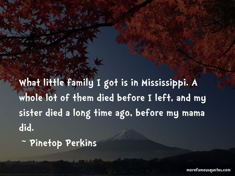 Pinetop Perkins Quotes Pictures 4