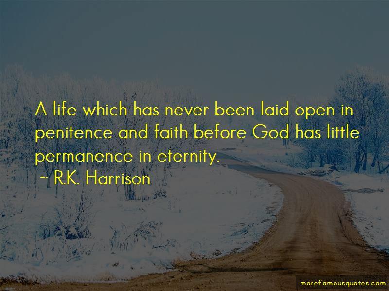 R.K. Harrison Quotes