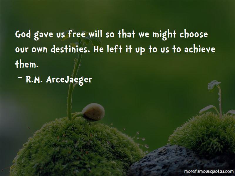 R.M. ArceJaeger Quotes Pictures 3