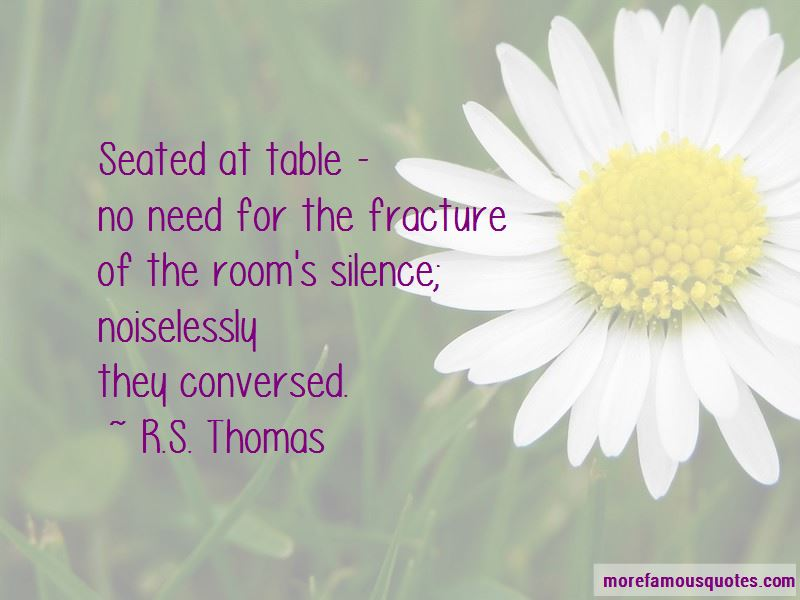 R.S. Thomas Quotes Pictures 3