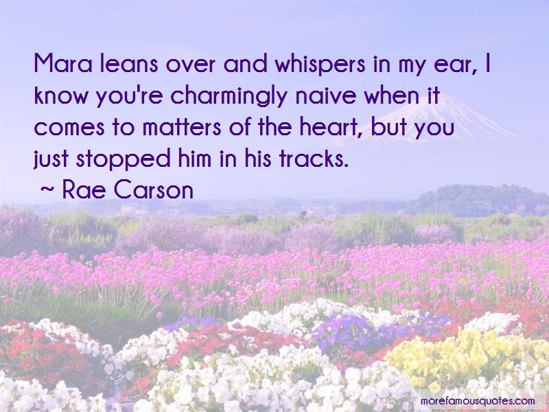 Rae Carson Quotes Pictures 4