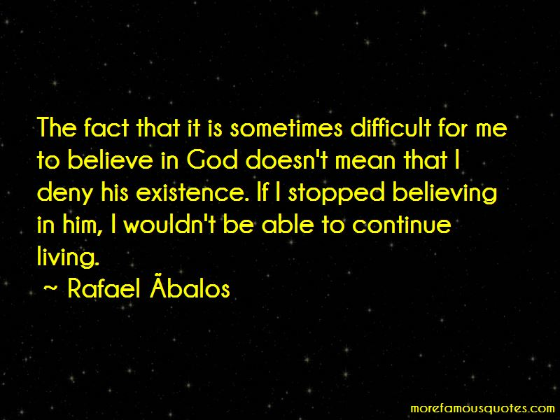 Rafael Ábalos Quotes Pictures 3