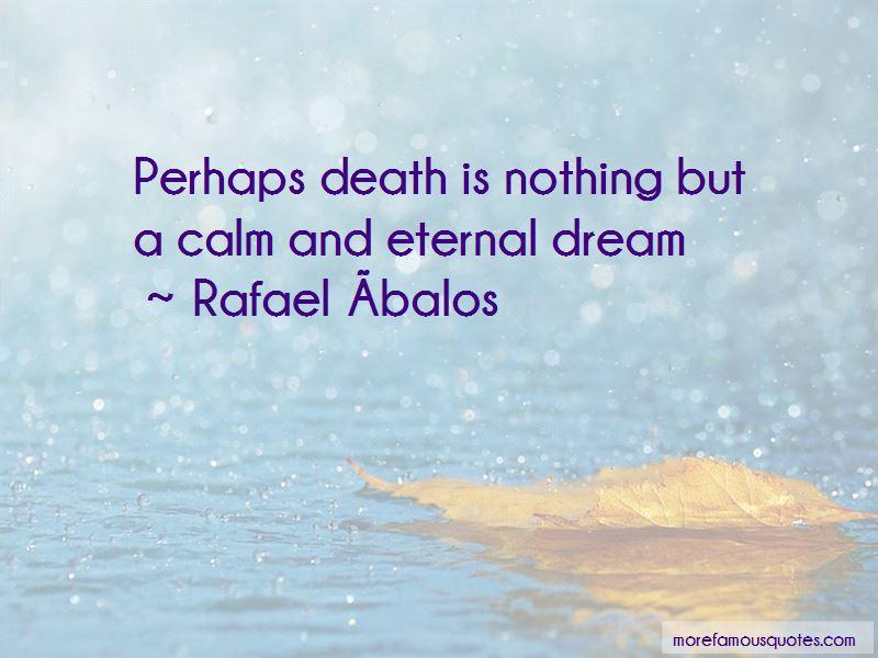 Rafael Ábalos Quotes