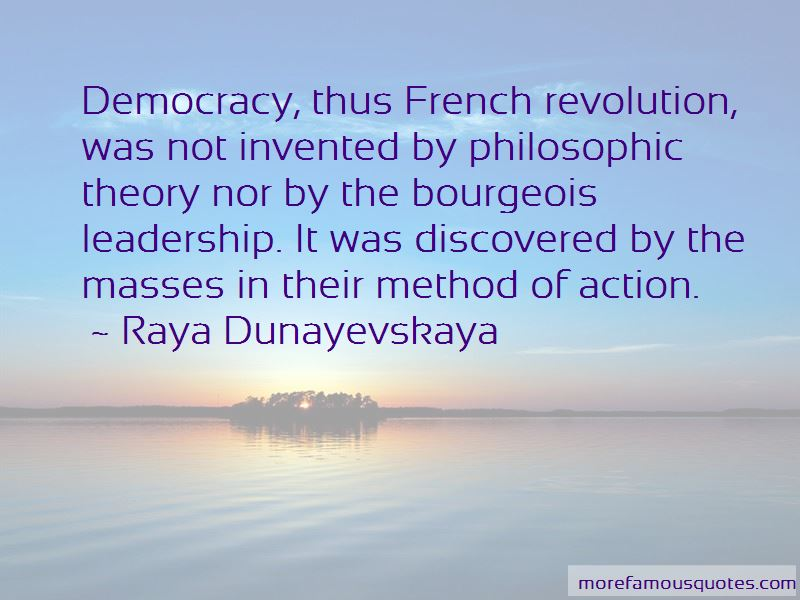 Raya Dunayevskaya Quotes
