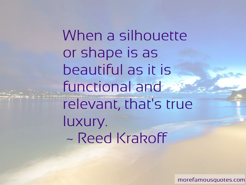 Reed Krakoff Quotes Pictures 4