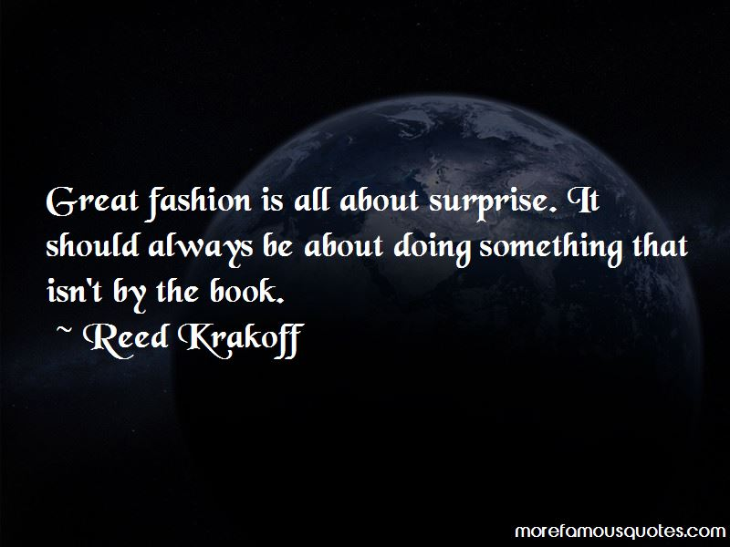 Reed Krakoff Quotes