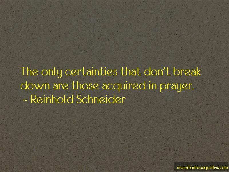 Reinhold Schneider Quotes