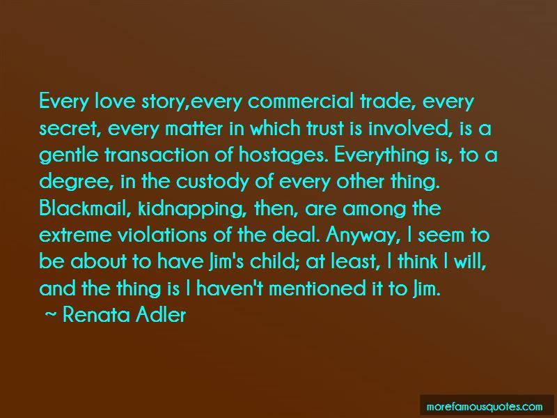 Renata Adler Quotes Pictures 4