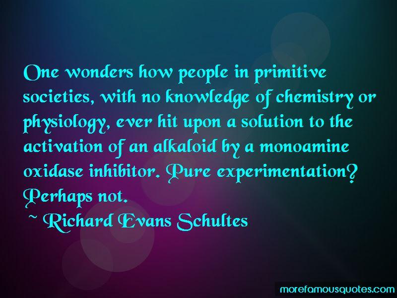 Richard Evans Schultes Quotes Pictures 3