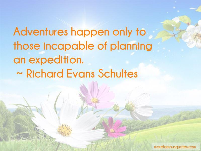 Richard Evans Schultes Quotes Pictures 4