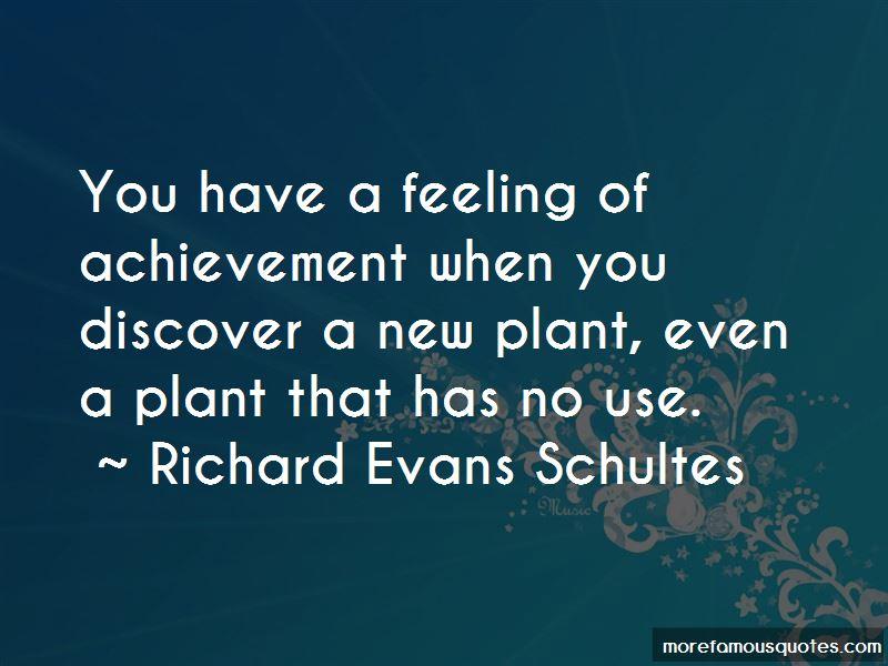 Richard Evans Schultes Quotes