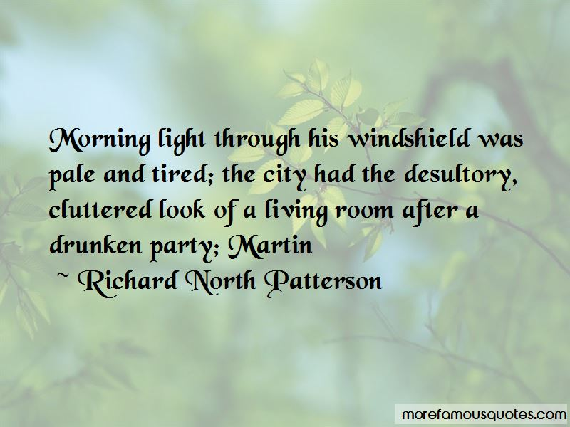 Richard North Patterson Quotes Pictures 2