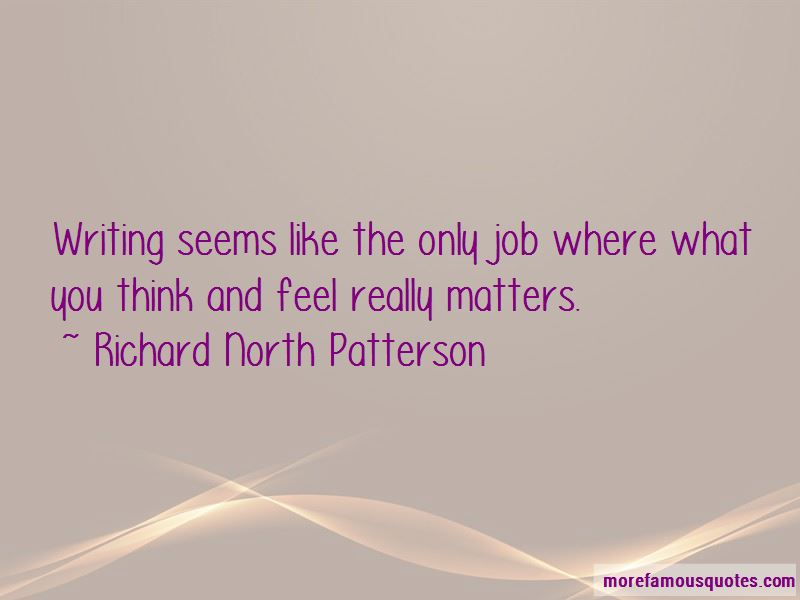 Richard North Patterson Quotes Pictures 3