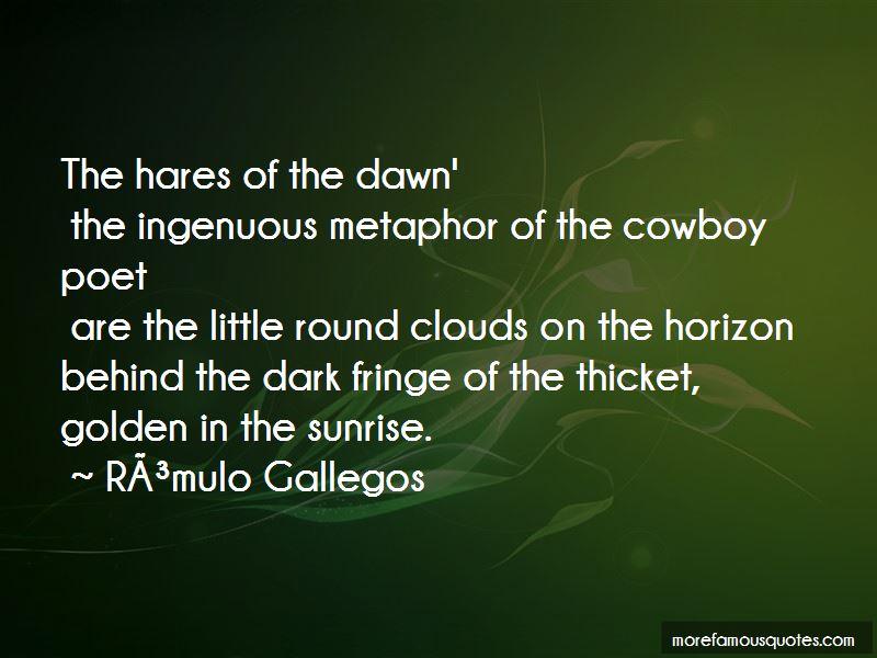 Romulo Gallegos Quotes Pictures 2