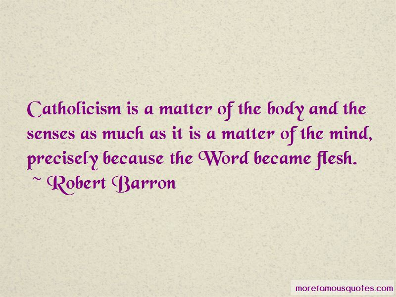 Robert Barron Quotes Pictures 4