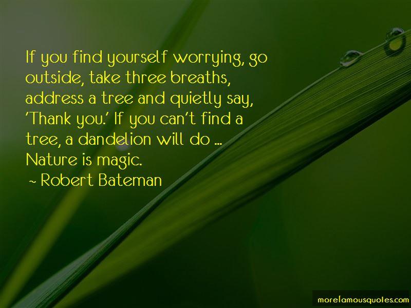 Robert Bateman Quotes Pictures 3