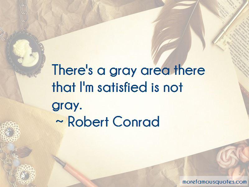 Robert Conrad Quotes Pictures 3
