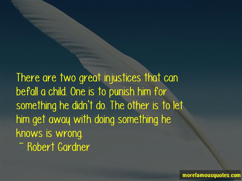 Robert Gardner Quotes Pictures 2