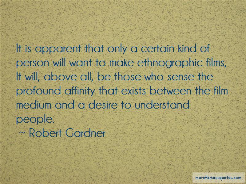 Robert Gardner Quotes
