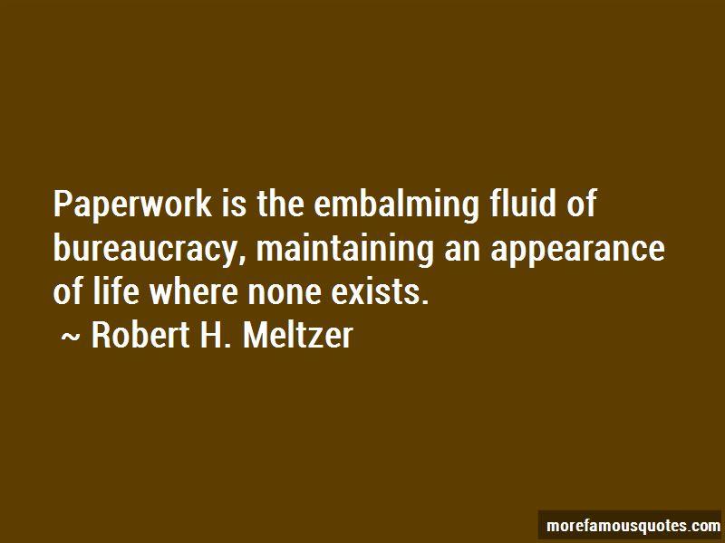Robert H. Meltzer Quotes
