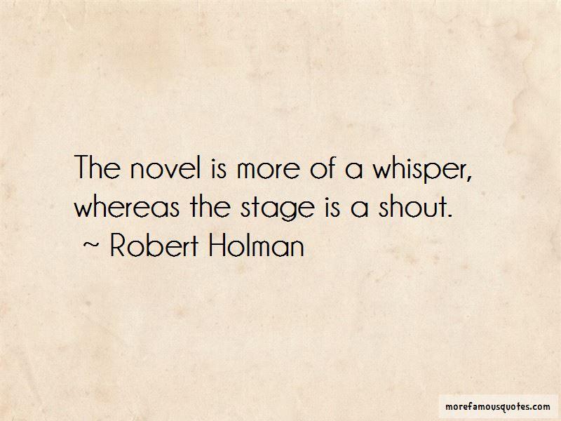 Robert Holman Quotes