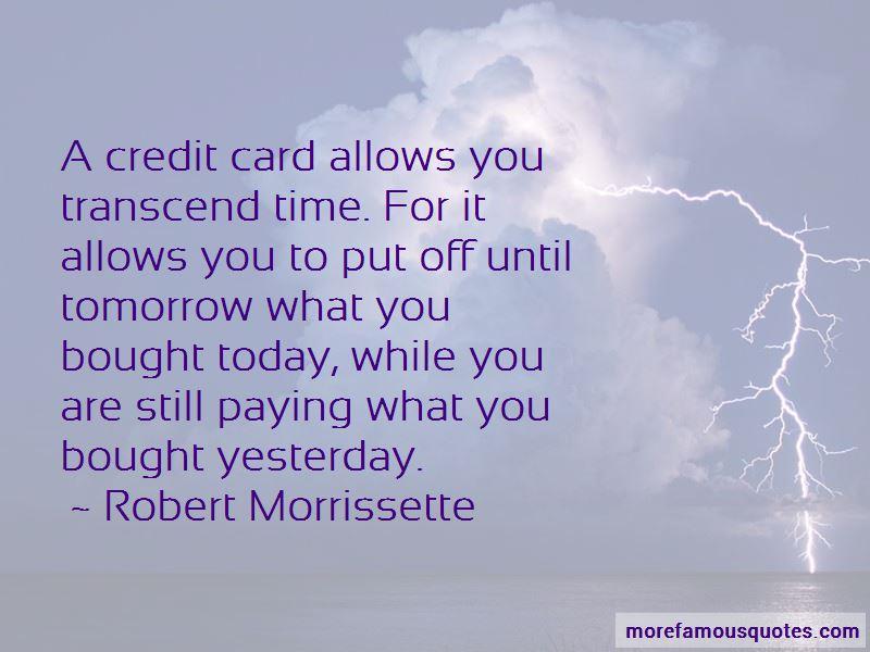 Robert Morrissette Quotes