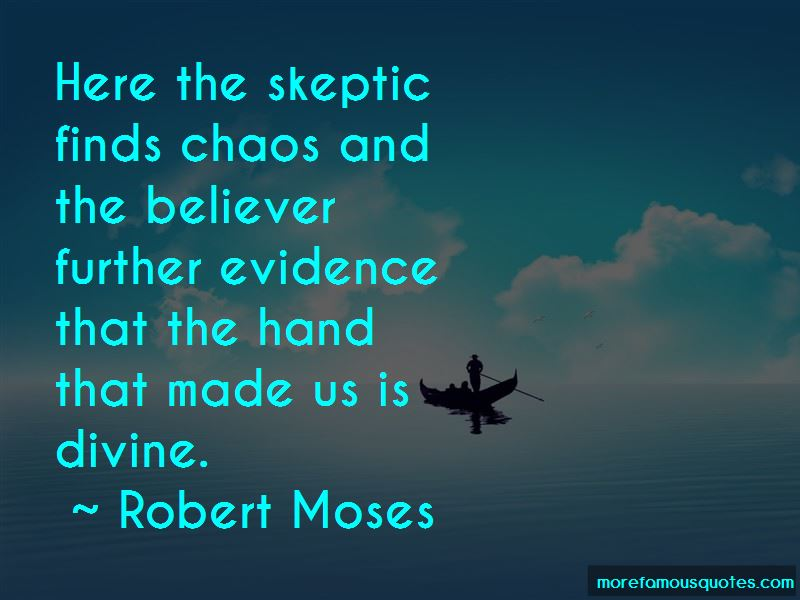 Robert Moses Quotes Pictures 2