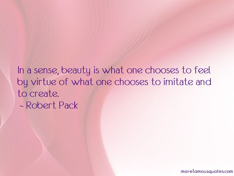 Robert Pack Quotes
