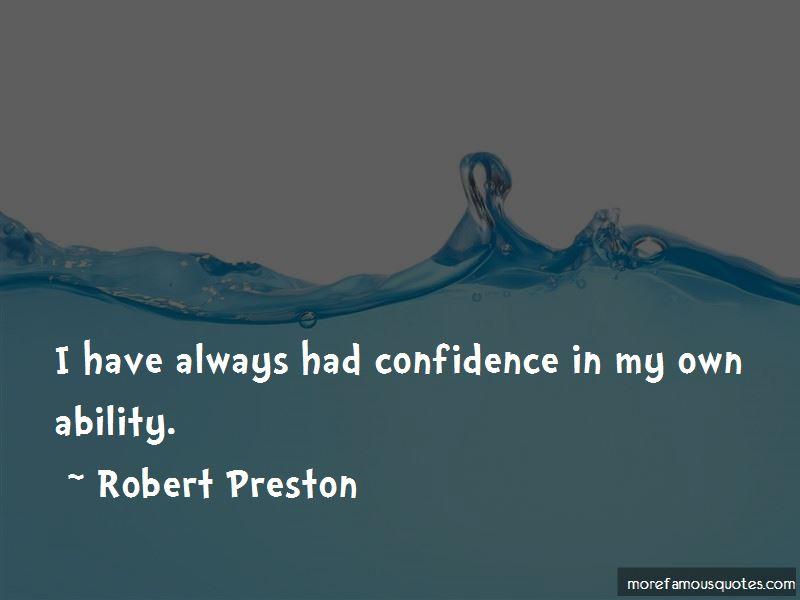 Robert Preston Quotes Pictures 2