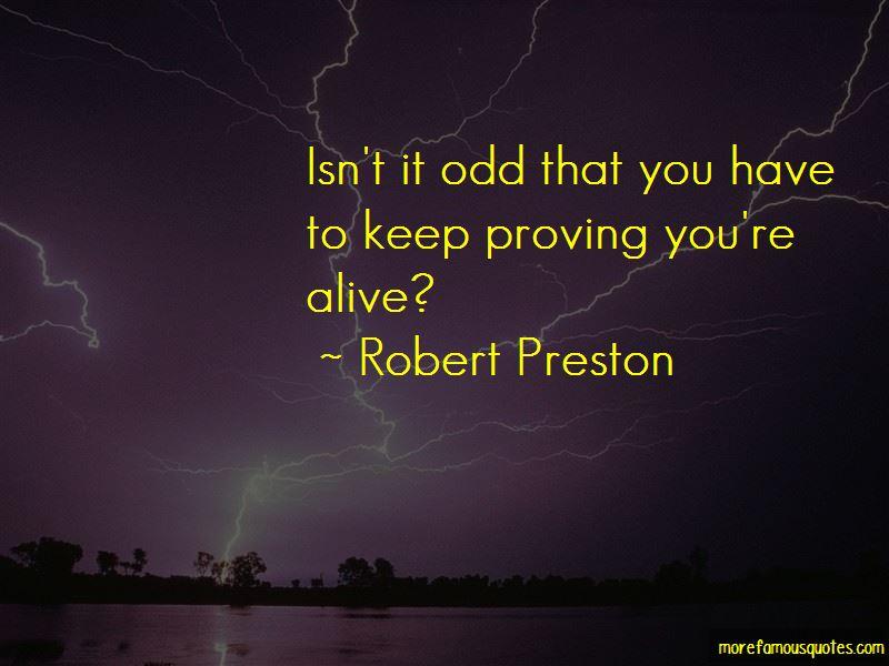 Robert Preston Quotes Pictures 4