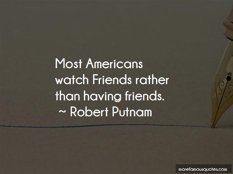 Robert Putnam Quotes Pictures 2