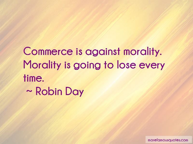 Robin Day Quotes Pictures 4