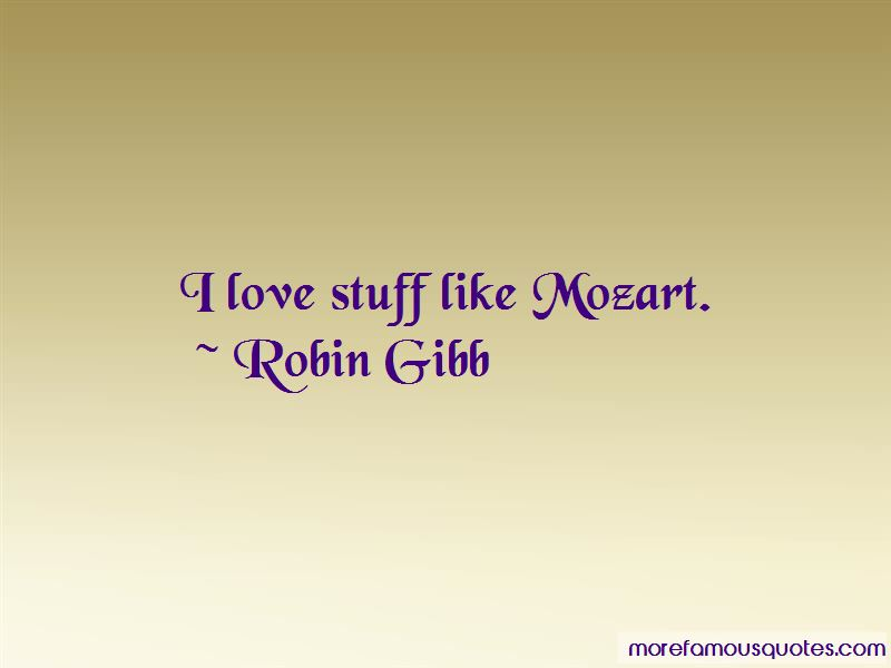Robin Gibb Quotes Pictures 2