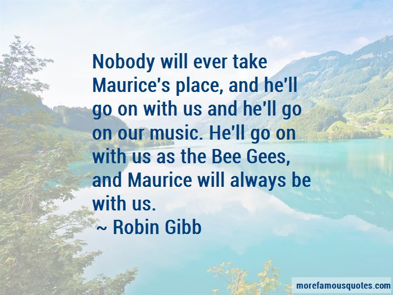 Robin Gibb Quotes Pictures 4