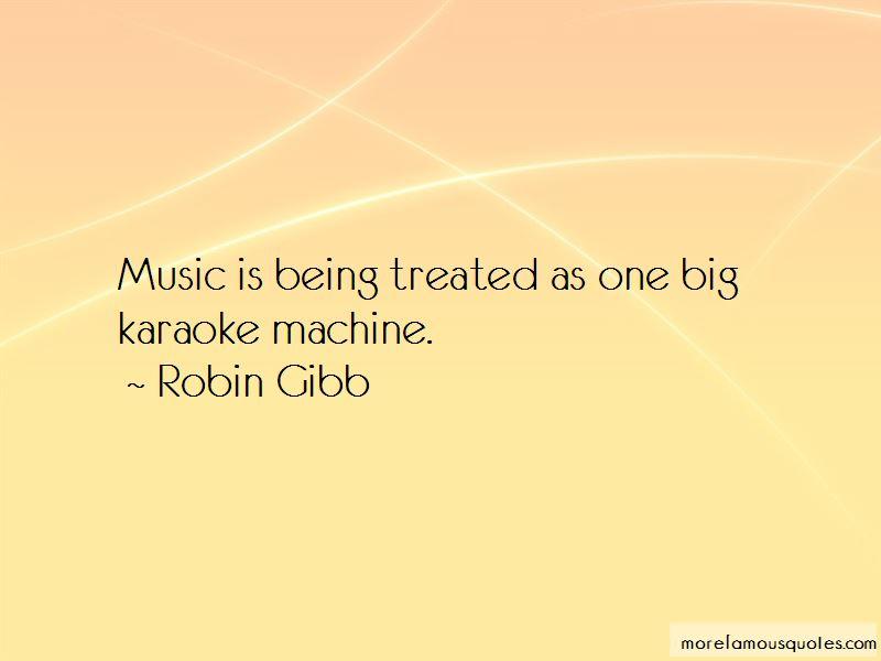 Robin Gibb Quotes