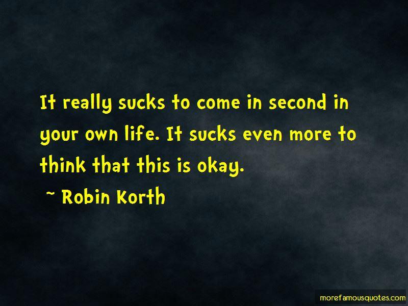 Robin Korth Quotes