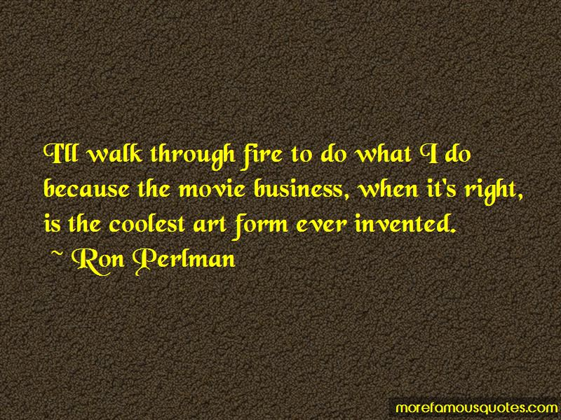 Ron Perlman Quotes Pictures 2