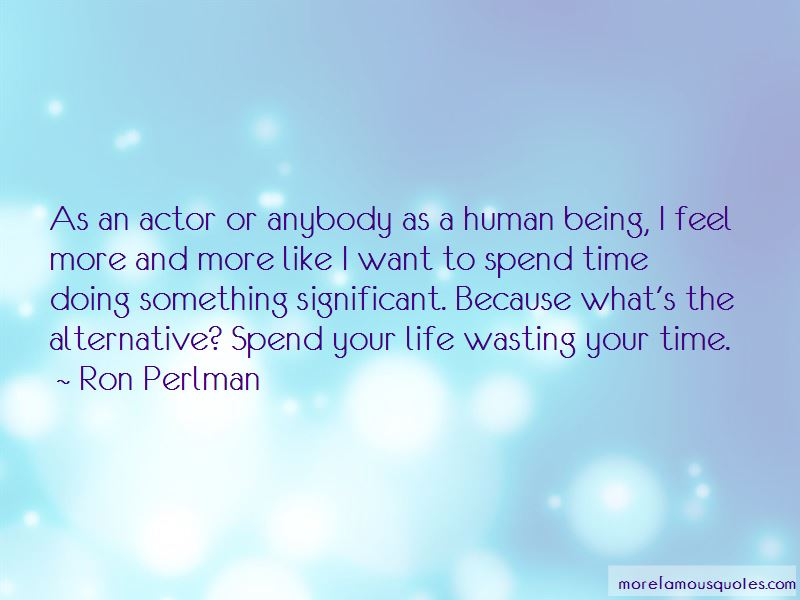 Ron Perlman Quotes Pictures 4