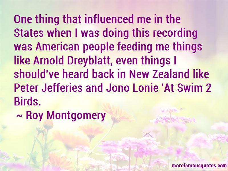 Roy Montgomery Quotes