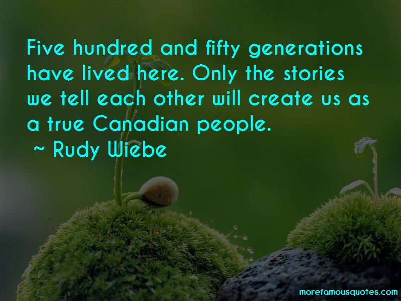 Rudy Wiebe Quotes Pictures 3