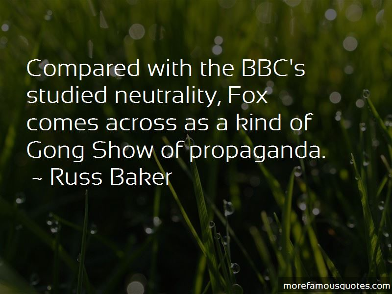 Russ Baker Quotes