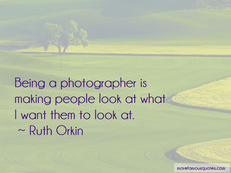 Ruth Orkin Quotes Pictures 2