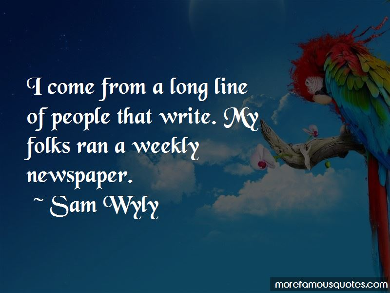 Sam Wyly Quotes